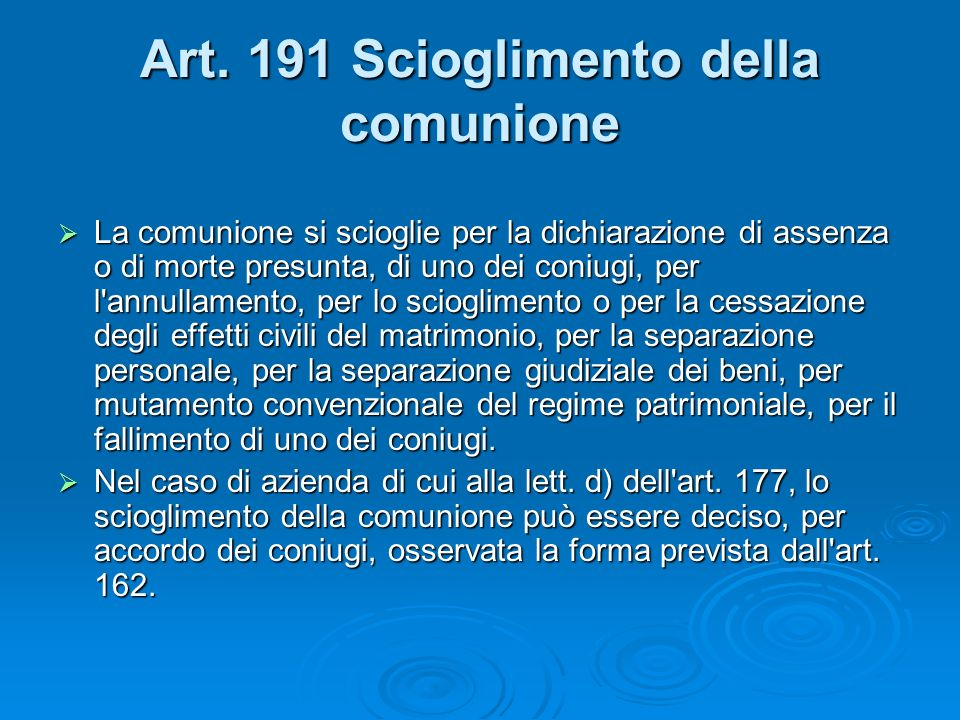 Art. 191 Scioglimento della comunione