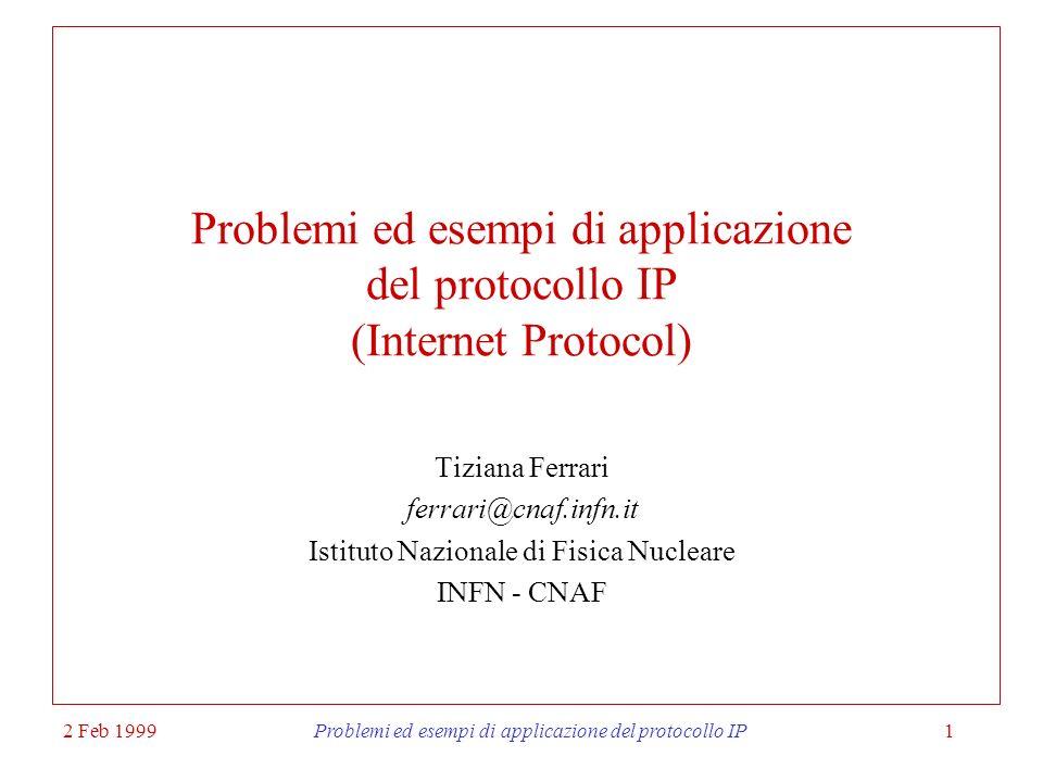 Problemi ed esempi di applicazione del protocollo IP (Internet Protocol)