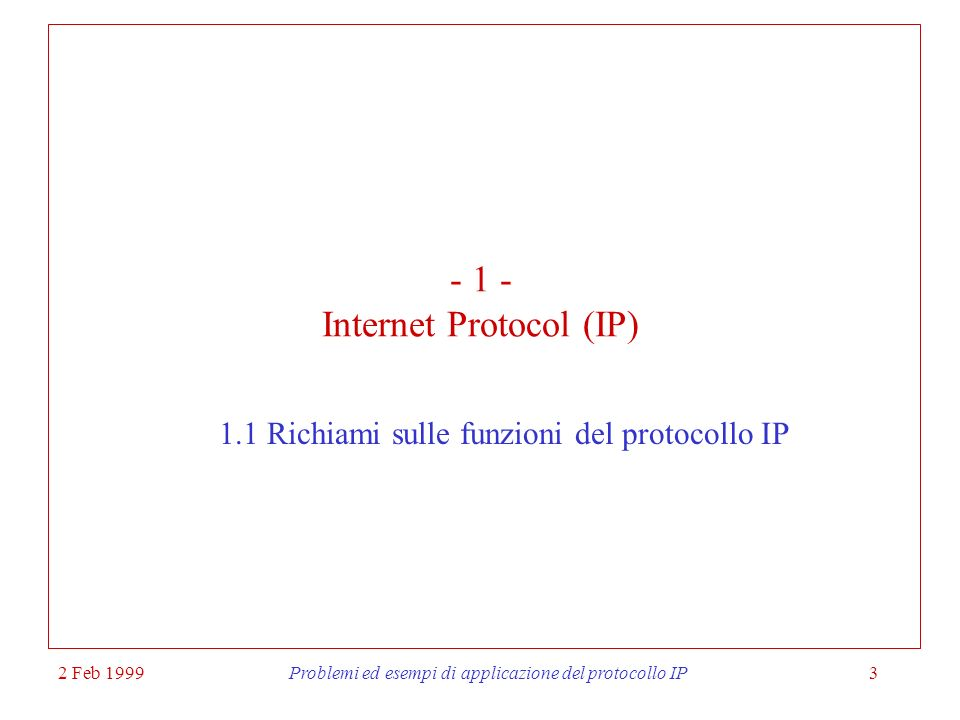 - 1 - Internet Protocol (IP)
