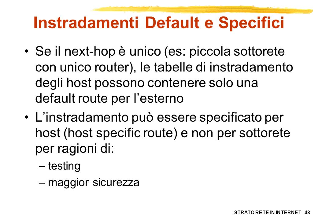 Instradamenti Default e Specifici