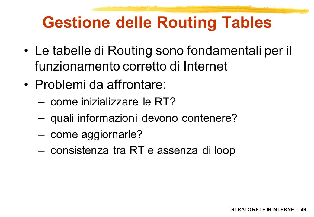 Gestione delle Routing Tables