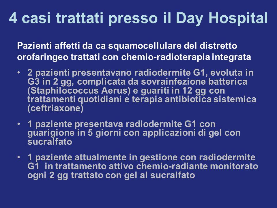 4 casi trattati presso il Day Hospital