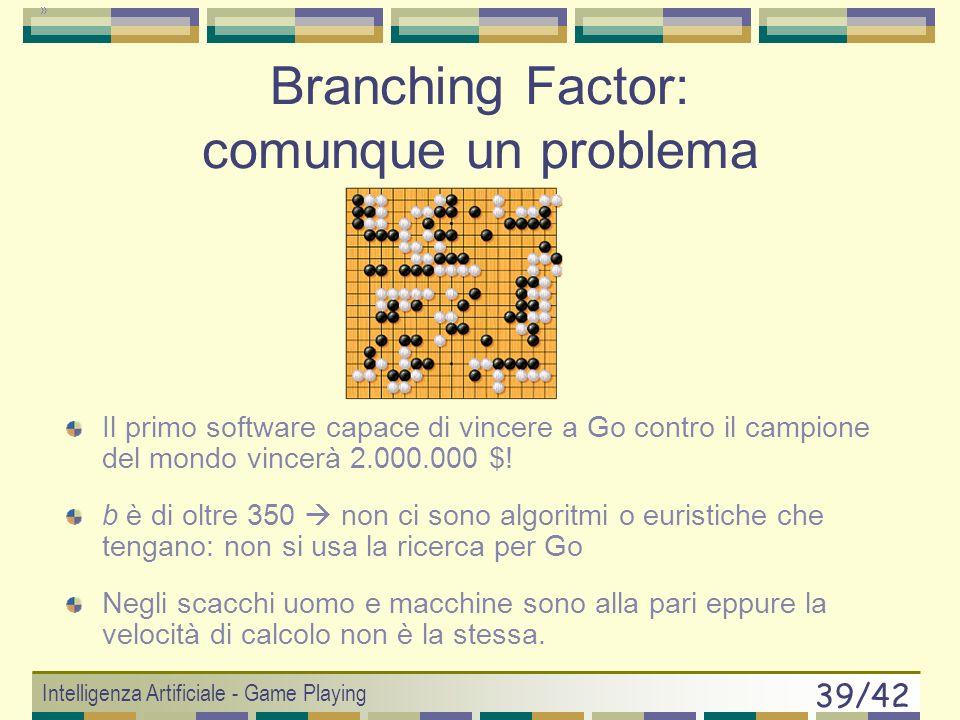Branching Factor: comunque un problema