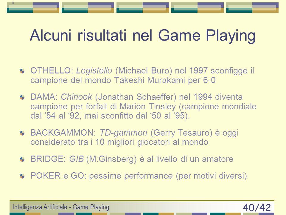 Alcuni risultati nel Game Playing