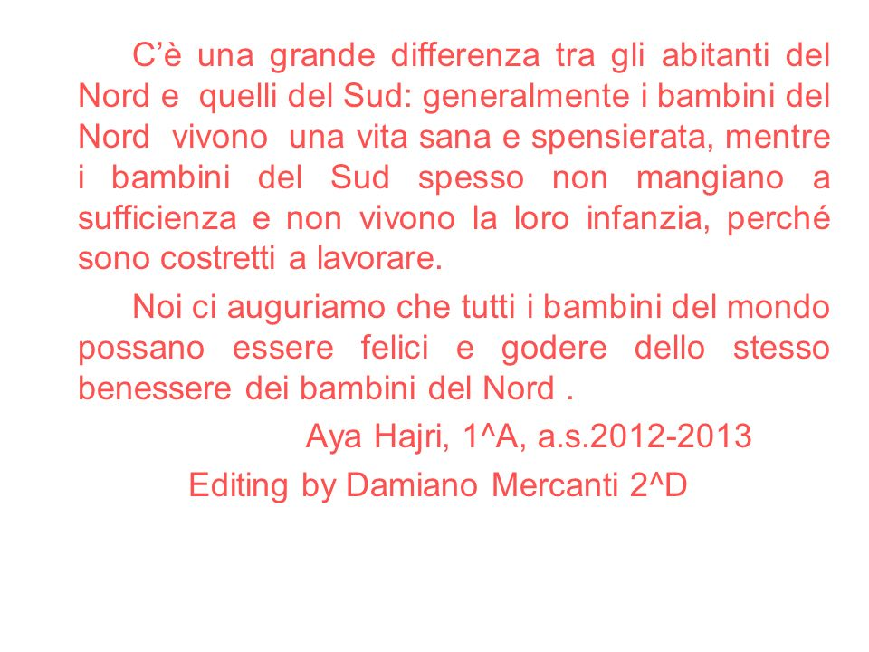 Editing by Damiano Mercanti 2^D