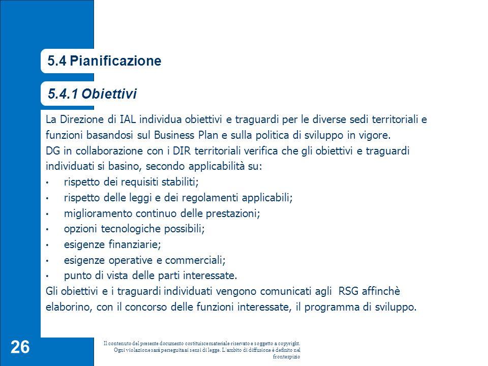 5.4 Pianificazione 5.4.1 Obiettivi