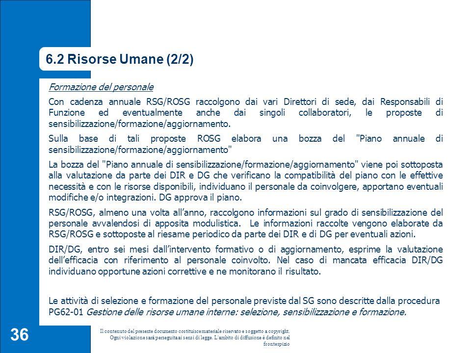 6.2 Risorse Umane (2/2) Formazione del personale