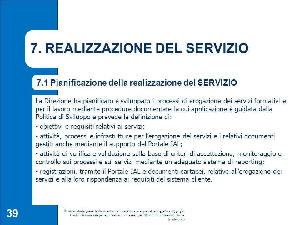 7. REALIZZAZIONE DEL SERVIZIO
