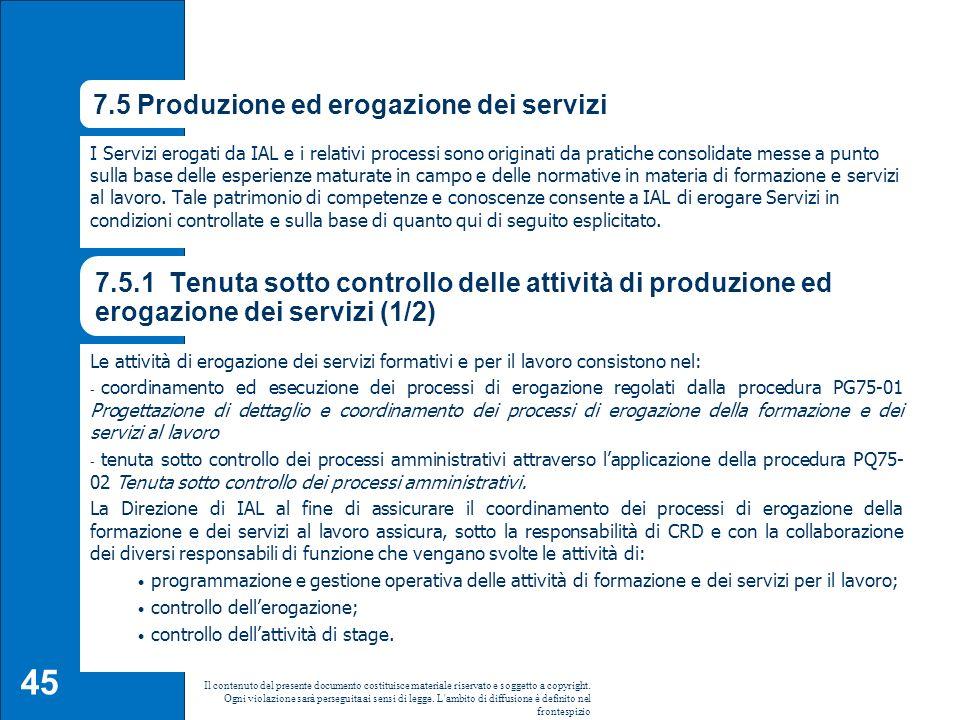 7.5 Produzione ed erogazione dei servizi