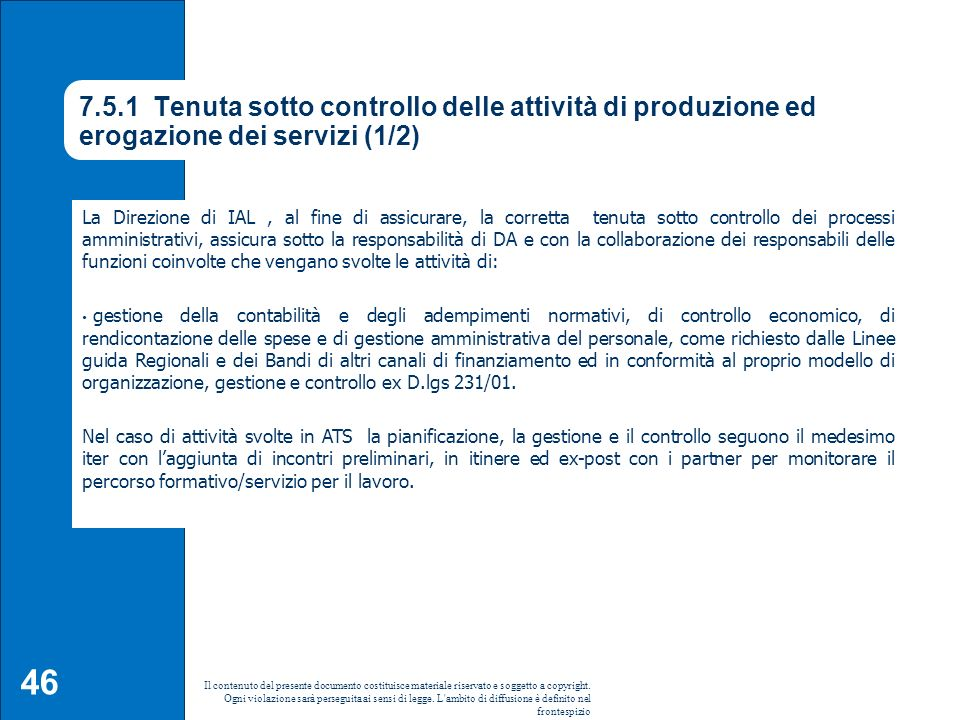 7.5.1 Tenuta sotto controllo delle attività di produzione ed erogazione dei servizi (1/2)