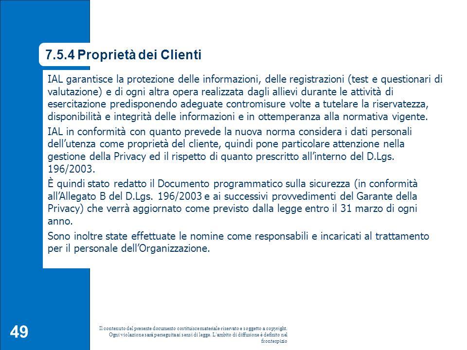 7.5.4 Proprietà dei Clienti