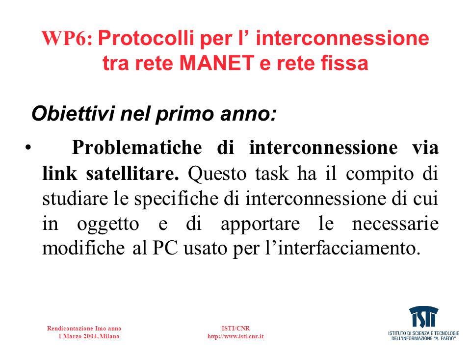 WP6: Protocolli per l' interconnessione tra rete MANET e rete fissa