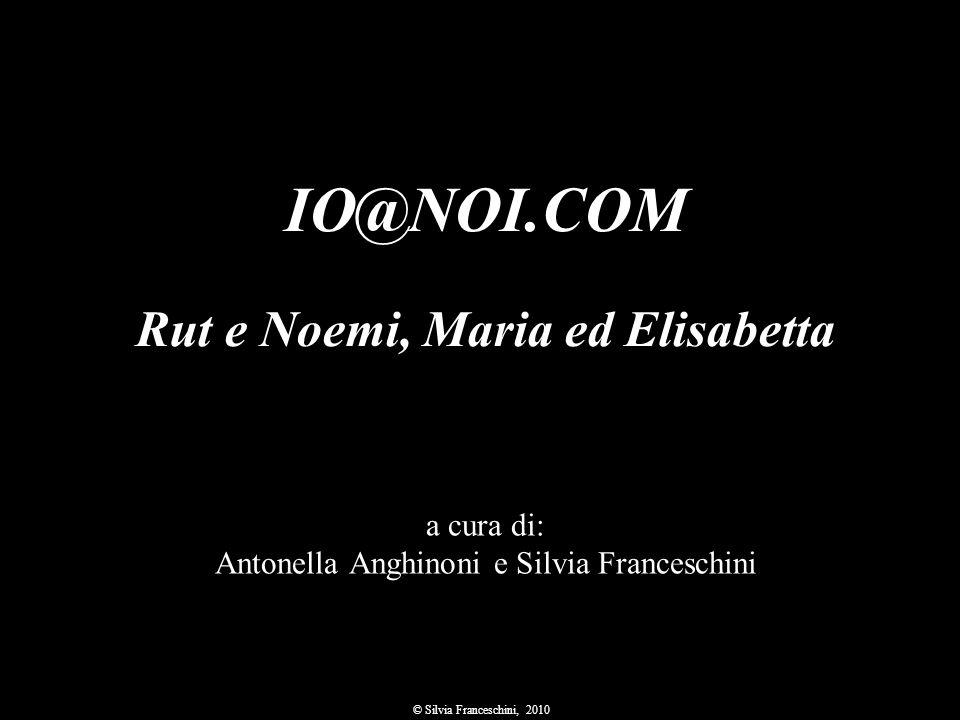 Rut e Noemi, Maria ed Elisabetta