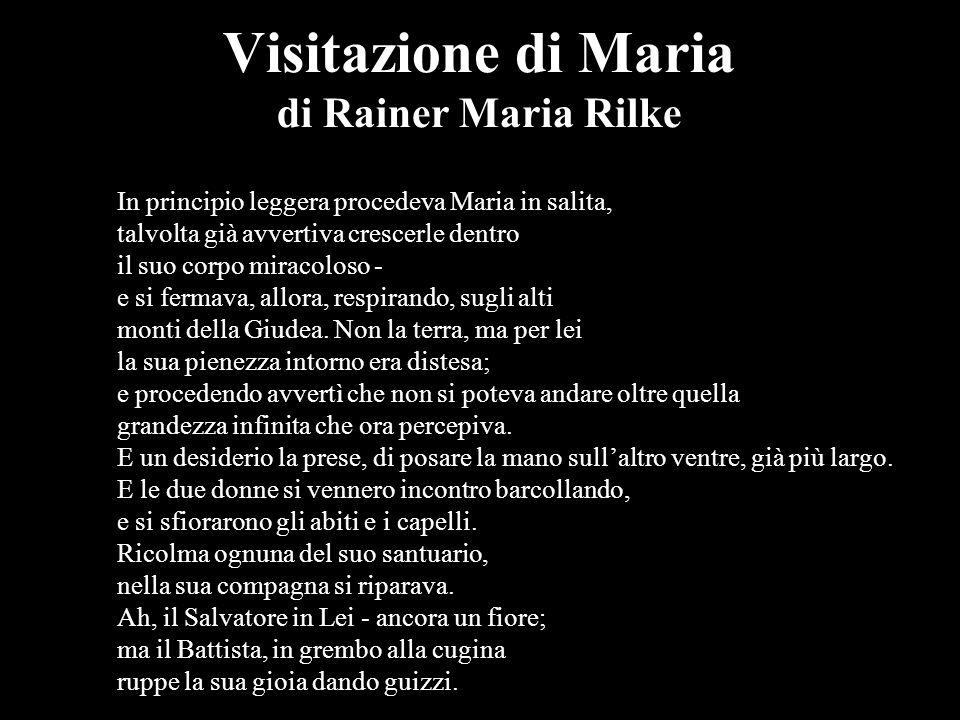 Visitazione di Maria di Rainer Maria Rilke