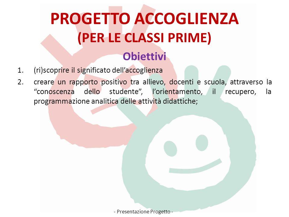 PROGETTO ACCOGLIENZA (PER LE CLASSI PRIME)