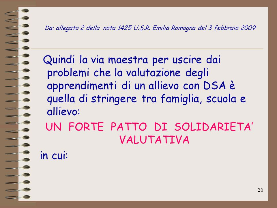 UN FORTE PATTO DI SOLIDARIETA' VALUTATIVA