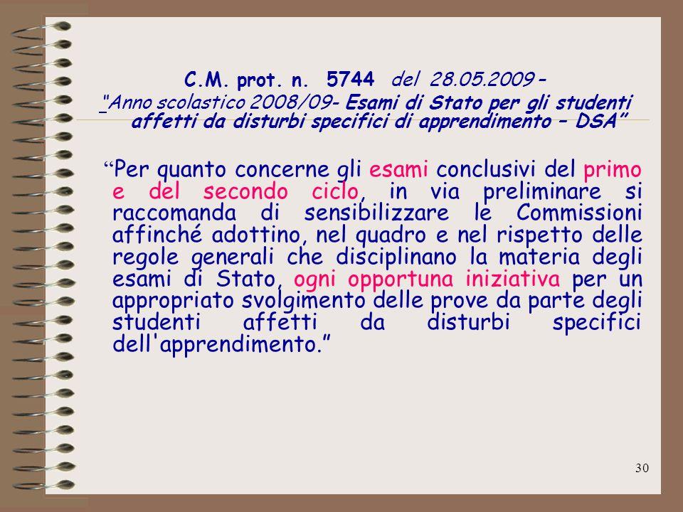 C.M. prot. n. 5744 del 28.05.2009 –