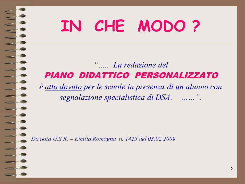 IN CHE MODO ….. La redazione del PIANO DIDATTICO PERSONALIZZATO