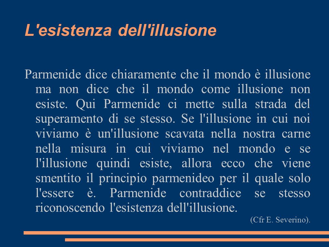 L esistenza dell illusione