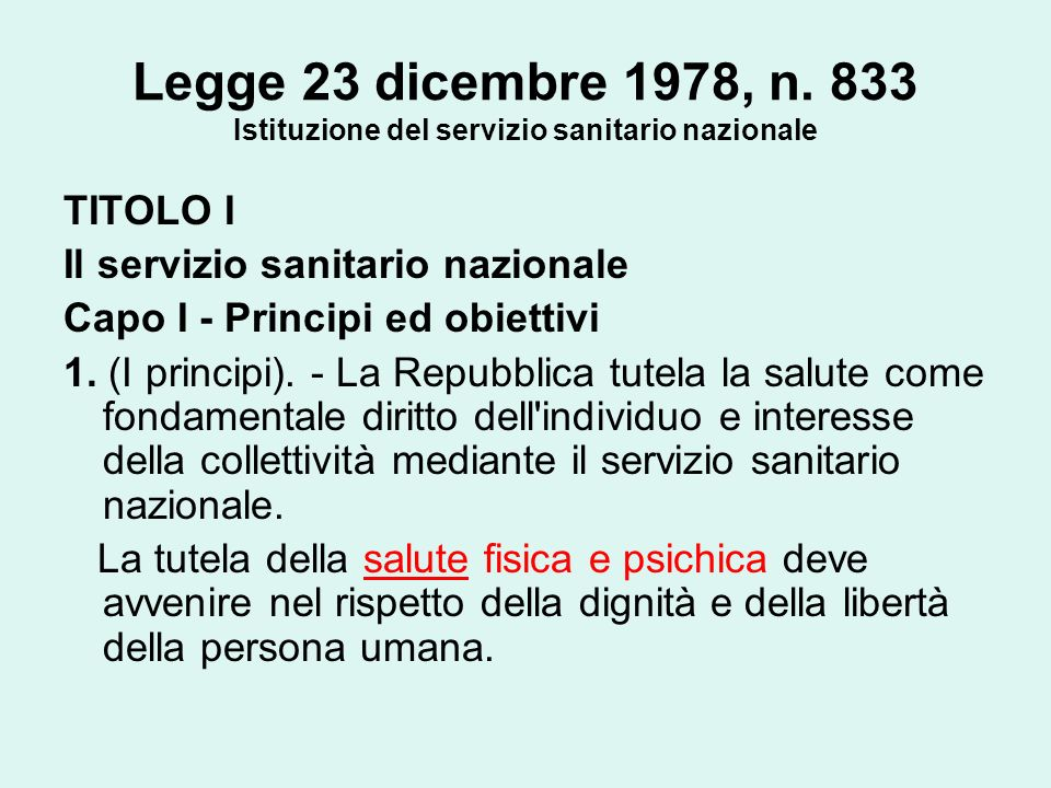 Legge 23 dicembre 1978, n. 833 Istituzione del servizio sanitario nazionale