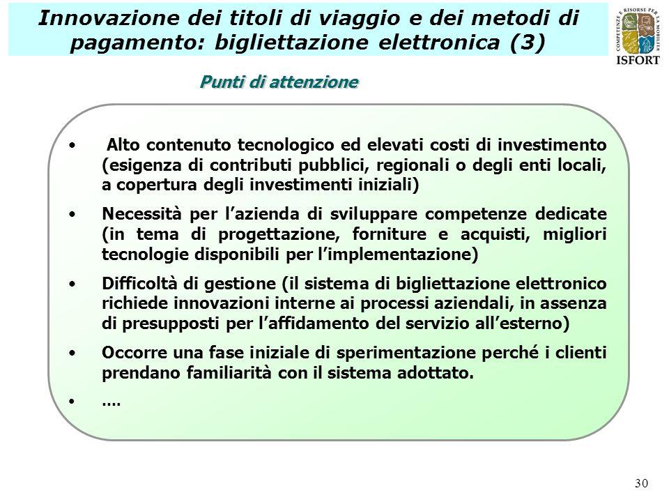 Innovazione dei titoli di viaggio e dei metodi di pagamento: bigliettazione elettronica (3)