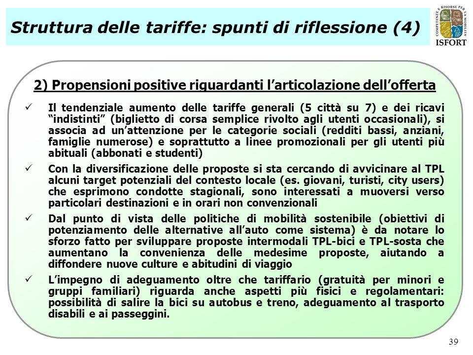 2) Propensioni positive riguardanti l'articolazione dell'offerta