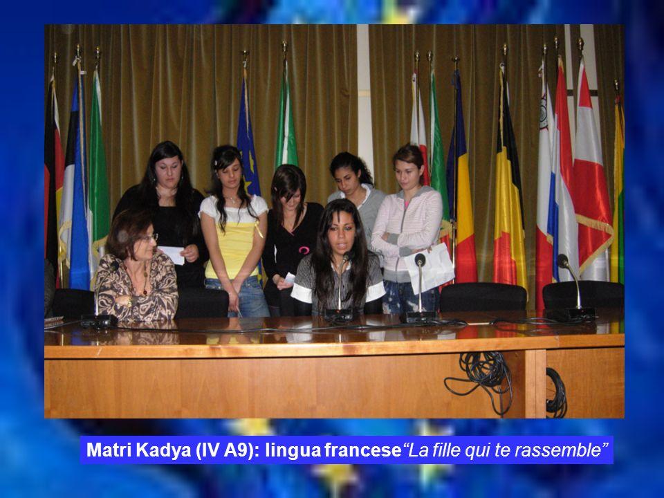 Matri Kadya (IV A9): lingua francese La fille qui te rassemble