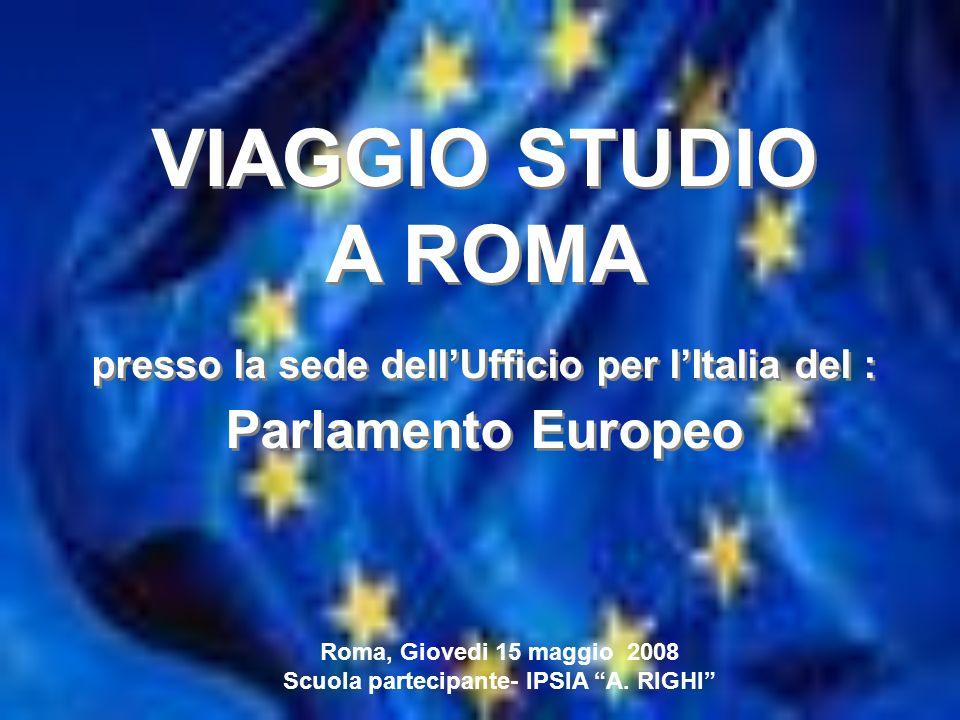 VIAGGIO STUDIO A ROMA Parlamento Europeo