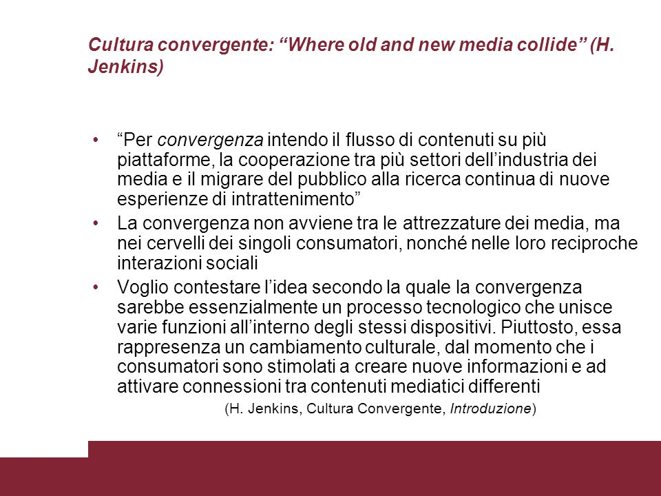 Cultura convergente: Where old and new media collide (H. Jenkins)