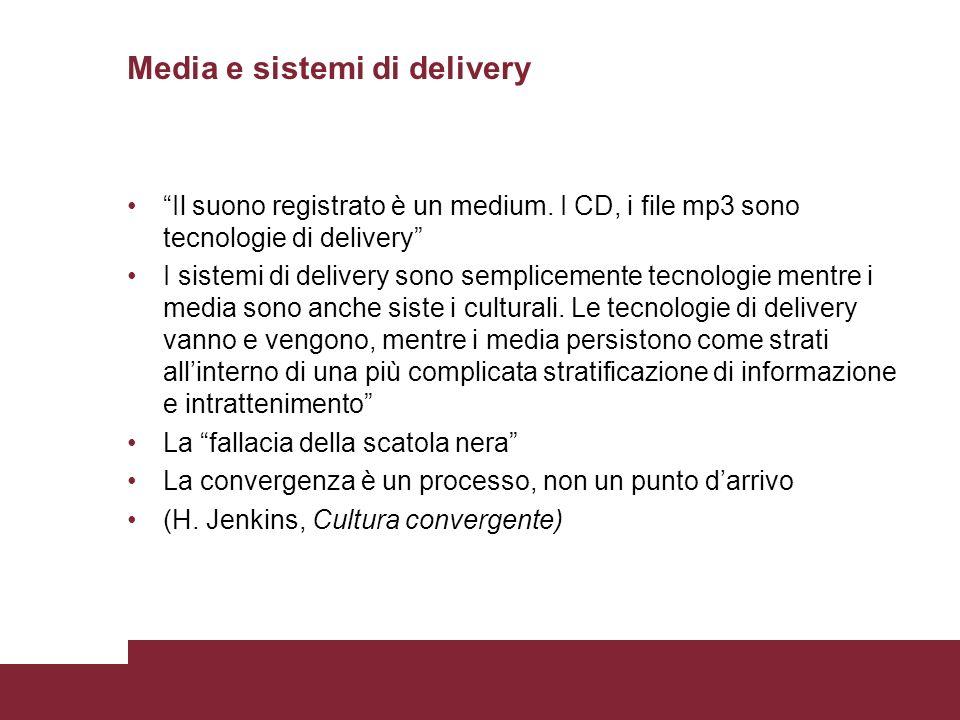 Media e sistemi di delivery