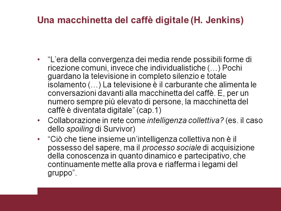Una macchinetta del caffè digitale (H. Jenkins)