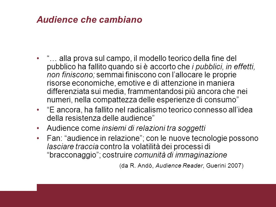 Audience che cambiano