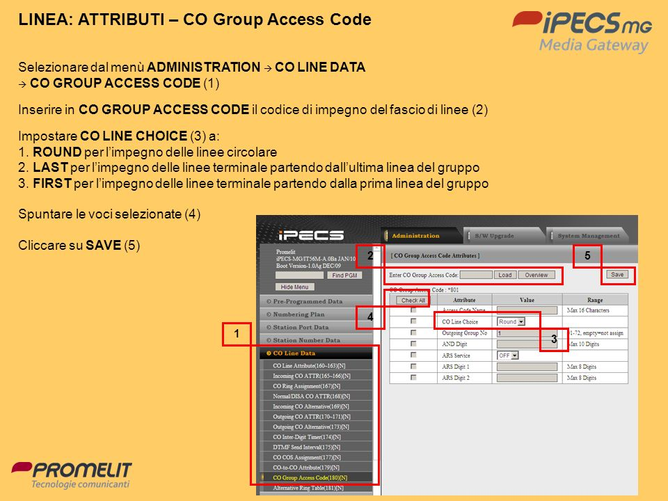 LINEA: ATTRIBUTI – CO Group Access Code