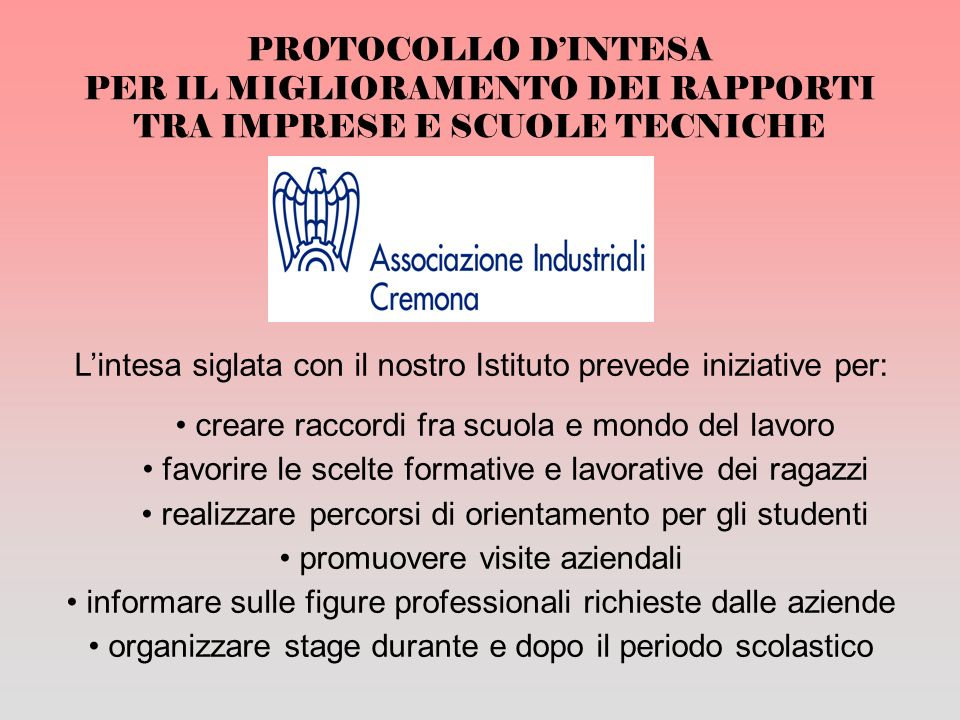 L'intesa siglata con il nostro Istituto prevede iniziative per: