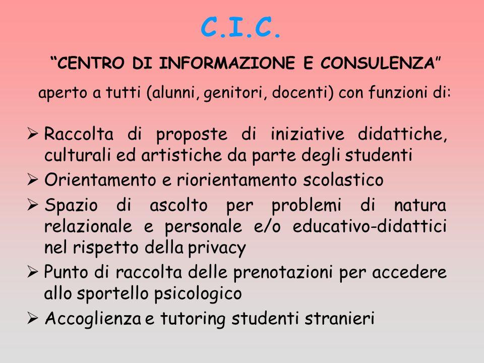 C.I.C. CENTRO DI INFORMAZIONE E CONSULENZA