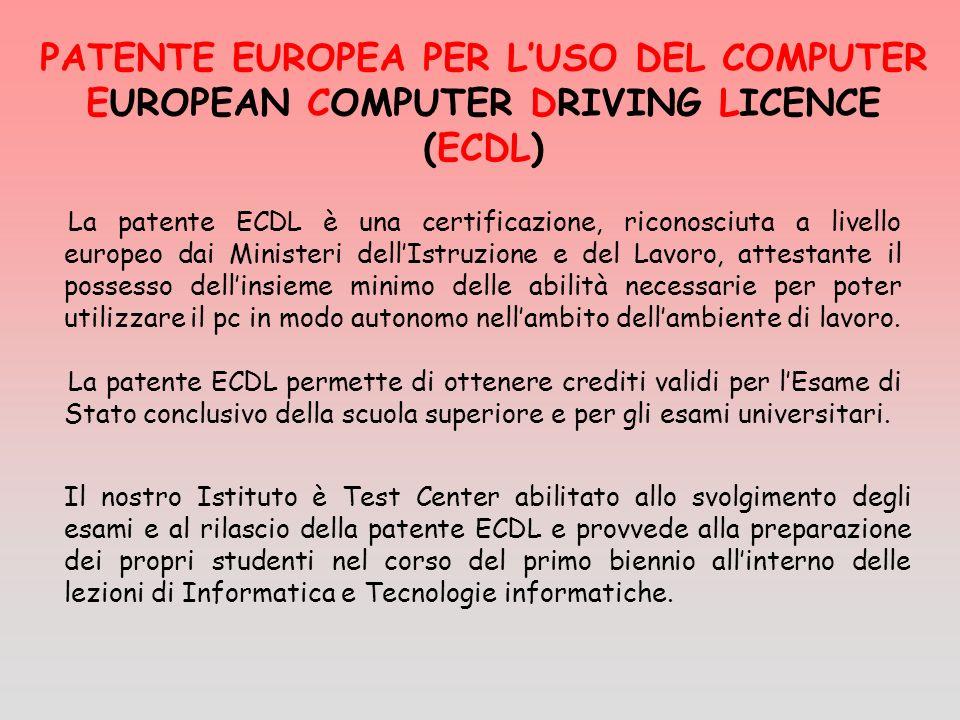 PATENTE EUROPEA PER L'USO DEL COMPUTER EUROPEAN COMPUTER DRIVING LICENCE (ECDL)