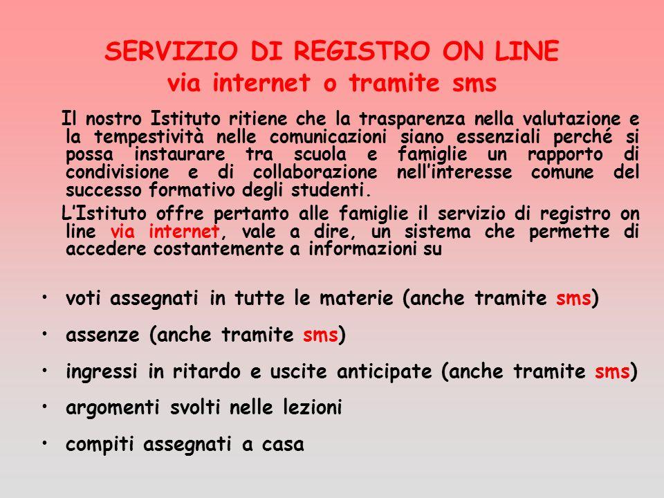 SERVIZIO DI REGISTRO ON LINE via internet o tramite sms