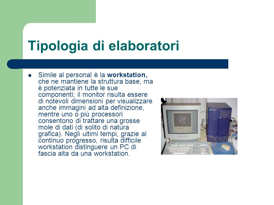 Tipologia di elaboratori
