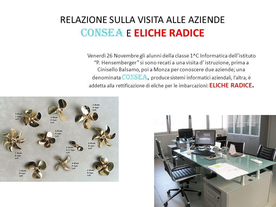 RELAZIONE SULLA VISITA ALLE AZIENDE CONSEA E ELICHE RADICE