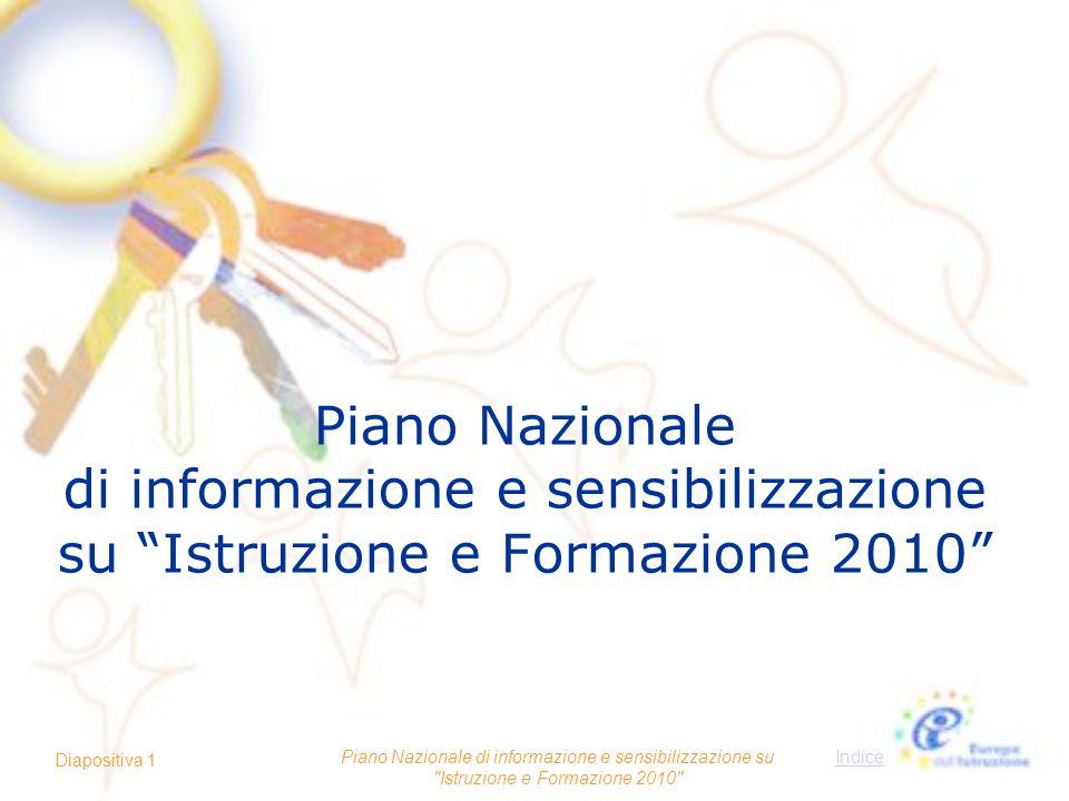 Piano Nazionale di informazione e sensibilizzazione su Istruzione e Formazione 2010