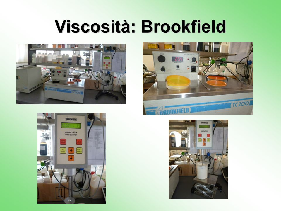 Viscosità: Brookfield