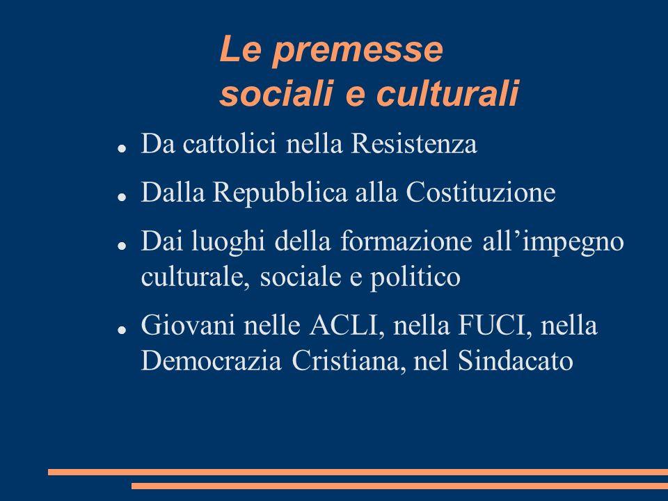 Le premesse sociali e culturali