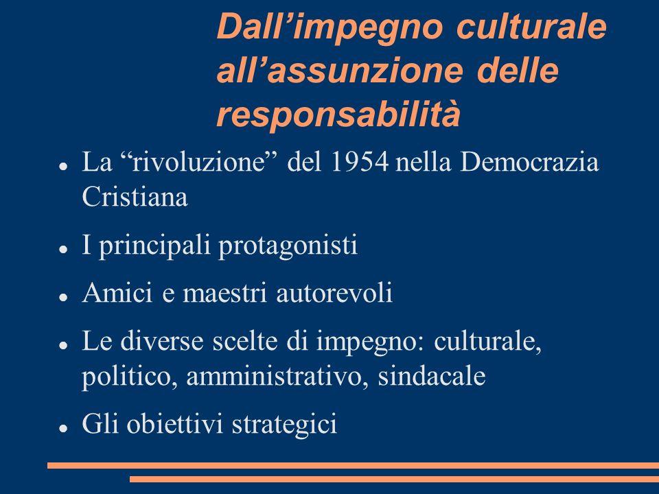 Dall'impegno culturale all'assunzione delle responsabilità