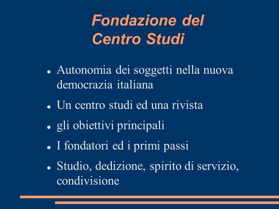 Fondazione del Centro Studi
