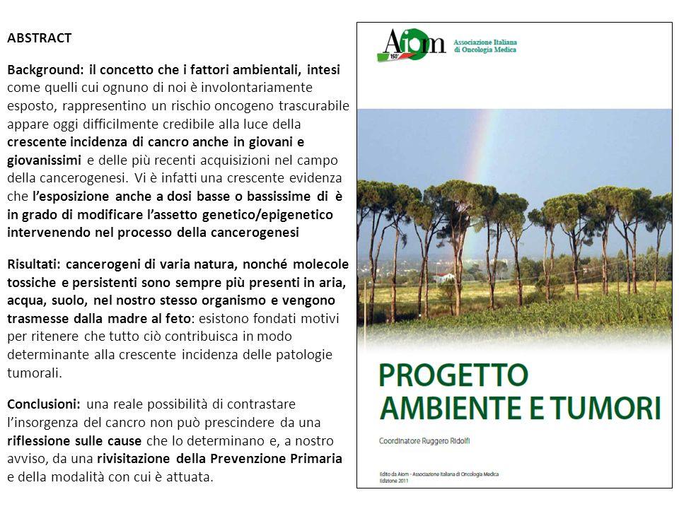 ABSTRACTBackground: il concetto che i fattori ambientali, intesi.