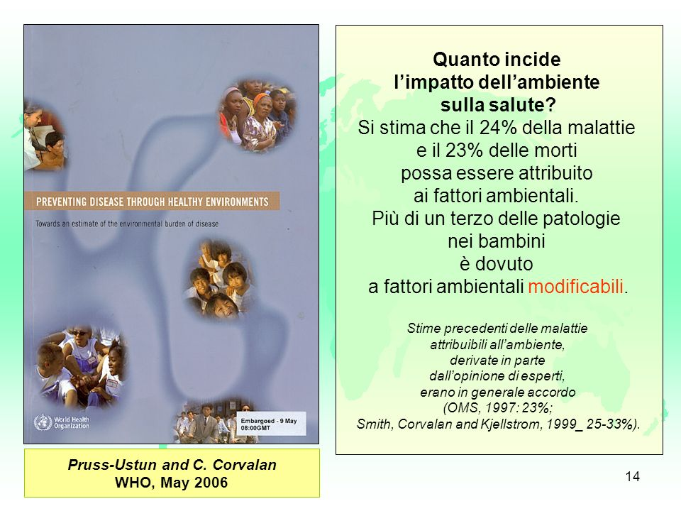 l'impatto dell'ambiente Pruss-Ustun and C. Corvalan