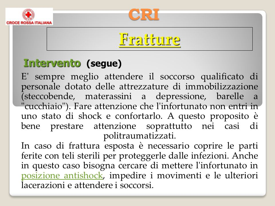 Fratture CRI Intervento (segue)