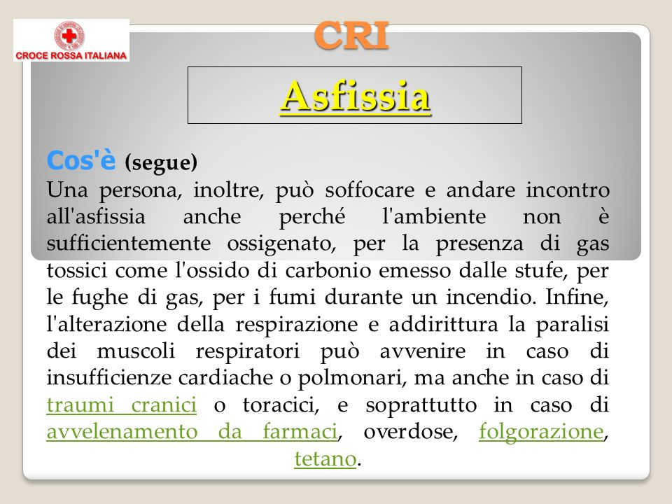 Asfissia CRI Cos è (segue)