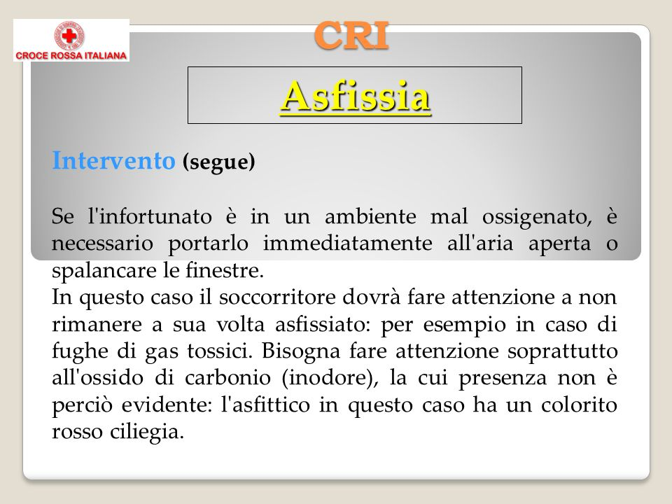 Asfissia CRI Intervento (segue)