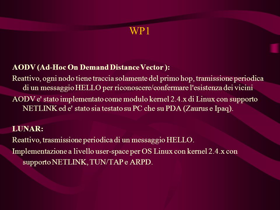 WP1 AODV (Ad-Hoc On Demand Distance Vector ):